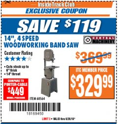 "Harbor Freight ITC Coupon 14"", 4 SPEED WOODWORKING BAND SAW Lot No. 67595/60564 Expired: 6/26/18 - $329.99"