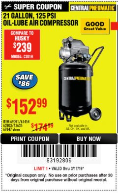 Harbor Freight Coupon 21 GALLON, 2.5 HP, 125 PSI OIL-LUBE AIR COMPRESSOR Lot No. 69091/61454/62803/63635/67847 Expired: 3/17/19 - $152.99