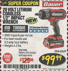 "Harbor Freight Coupon 20 VOLT LITHIUM CORDLESS 1/2"" IMPACT WRENCH Lot No. 63629 Expired: 4/30/19 - $99.99"