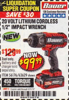 "Harbor Freight Coupon 20 VOLT LITHIUM CORDLESS 1/2"" IMPACT WRENCH Lot No. 63629 Valid Thru: 5/31/19 - $99.99"