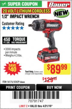 "Harbor Freight Coupon 20 VOLT LITHIUM CORDLESS 1/2"" IMPACT WRENCH Lot No. 63629 Expired: 4/21/19 - $89.99"