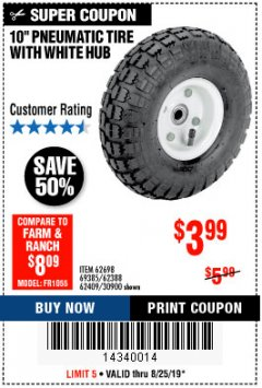 "Harbor Freight Coupon 10"" PNEUMATIC TIRE WITH WHITE HUB Lot No. 62698 69385 62388 62409 30900 Expired: 8/25/19 - $3.99"