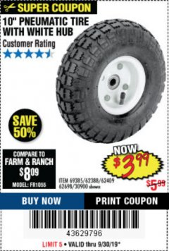 "Harbor Freight Coupon 10"" PNEUMATIC TIRE WITH WHITE HUB Lot No. 62698 69385 62388 62409 30900 Expired: 9/30/19 - $3.99"