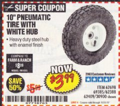 "Harbor Freight Coupon 10"" PNEUMATIC TIRE WITH WHITE HUB Lot No. 62698 69385 62388 62409 30900 Expired: 10/31/19 - $3.99"