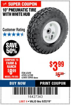 "Harbor Freight Coupon 10"" PNEUMATIC TIRE WITH WHITE HUB Lot No. 62698 69385 62388 62409 30900 Expired: 9/22/19 - $3.99"