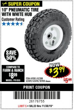 "Harbor Freight Coupon 10"" PNEUMATIC TIRE WITH WHITE HUB Lot No. 62698 69385 62388 62409 30900 Expired: 11/30/19 - $3.99"