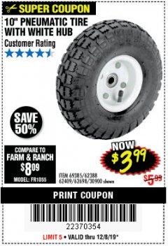 "Harbor Freight Coupon 10"" PNEUMATIC TIRE WITH WHITE HUB Lot No. 62698 69385 62388 62409 30900 Expired: 12/8/19 - $3.99"