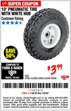 "Harbor Freight Coupon 10"" PNEUMATIC TIRE WITH WHITE HUB Lot No. 62698 69385 62388 62409 30900 Expired: 1/6/20 - $3.99"