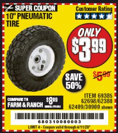 "Harbor Freight Coupon 10"" PNEUMATIC TIRE WITH WHITE HUB Lot No. 62698 69385 62388 62409 30900 Valid Thru: 4/11/20 - $3.99"