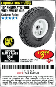 "Harbor Freight Coupon 10"" PNEUMATIC TIRE WITH WHITE HUB Lot No. 62698 69385 62388 62409 30900 Valid Thru: 3/31/20 - $3.99"