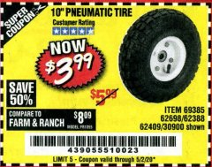"Harbor Freight Coupon 10"" PNEUMATIC TIRE WITH WHITE HUB Lot No. 62698 69385 62388 62409 30900 Valid Thru: 5/5/20 - $3.99"