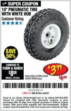 "Harbor Freight Coupon 10"" PNEUMATIC TIRE WITH WHITE HUB Lot No. 62698 69385 62388 62409 30900 Valid Thru: 4/5/20 - $3.99"