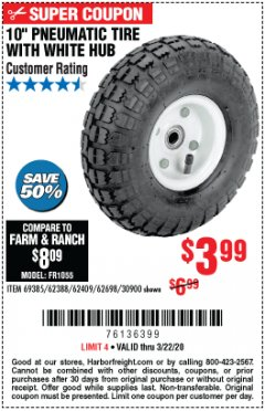 "Harbor Freight Coupon 10"" PNEUMATIC TIRE WITH WHITE HUB Lot No. 62698 69385 62388 62409 30900 Expired: 3/22/20 - $3.99"