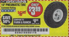 "Harbor Freight Coupon 10"" PNEUMATIC TIRE WITH WHITE HUB Lot No. 62698 69385 62388 62409 30900 Expired: 6/13/20 - $3.99"