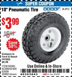 "Harbor Freight Coupon 10"" PNEUMATIC TIRE WITH WHITE HUB Lot No. 62698 69385 62388 62409 30900 Valid Thru: 8/16/20 - $3.99"