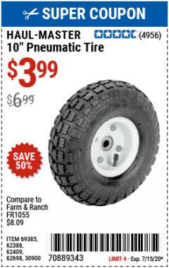 "Harbor Freight Coupon 10"" PNEUMATIC TIRE WITH WHITE HUB Lot No. 62698 69385 62388 62409 30900 Expired: 7/15/20 - $3.99"