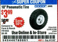 "Harbor Freight Coupon 10"" PNEUMATIC TIRE WITH WHITE HUB Lot No. 62698 69385 62388 62409 30900 Expired: 8/11/20 - $3.99"