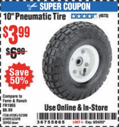 "Harbor Freight Coupon 10"" PNEUMATIC TIRE WITH WHITE HUB Lot No. 62698 69385 62388 62409 30900 Valid Thru: 9/24/20 - $3.99"