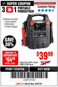 Harbor Freight Coupon 3 IN 1 PORTABLE POWER PACK  Lot No. 56349/38391/62376/64083/62306 Expired: 3/24/19 - $39.99