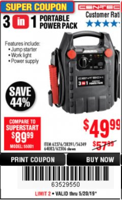 Harbor Freight Coupon 3 IN 1 PORTABLE POWER PACK  Lot No. 56349/38391/62376/64083/62306 Expired: 5/20/19 - $49.99