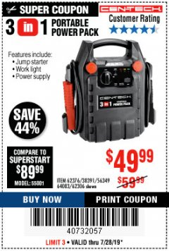 Harbor Freight Coupon 3 IN 1 PORTABLE POWER PACK  Lot No. 56349/38391/62376/64083/62306 Valid Thru: 7/28/19 - $49.99