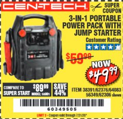Harbor Freight Coupon 3 IN 1 PORTABLE POWER PACK  Lot No. 56349/38391/62376/64083/62306 Valid Thru: 7/31/20 - $49.99