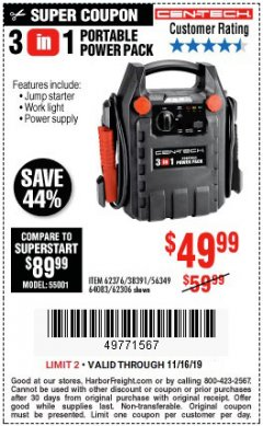 Harbor Freight Coupon 3 IN 1 PORTABLE POWER PACK  Lot No. 56349/38391/62376/64083/62306 Valid Thru: 11/16/19 - $49.99