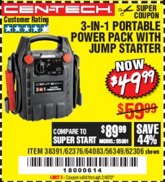 Harbor Freight Coupon 3 IN 1 PORTABLE POWER PACK  Lot No. 56349/38391/62376/64083/62306 Expired: 2/4/20 - $49.99