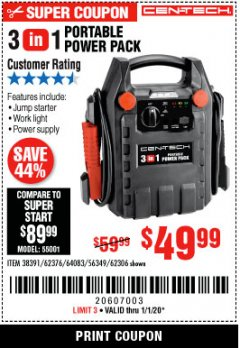 Harbor Freight Coupon 3 IN 1 PORTABLE POWER PACK  Lot No. 56349/38391/62376/64083/62306 Expired: 1/1/20 - $49.99