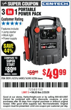 Harbor Freight Coupon 3 IN 1 PORTABLE POWER PACK  Lot No. 56349/38391/62376/64083/62306 Expired: 2/23/20 - $49.99