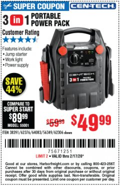 Harbor Freight Coupon 3 IN 1 PORTABLE POWER PACK  Lot No. 56349/38391/62376/64083/62306 Expired: 2/17/20 - $49.99