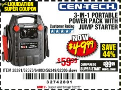 Harbor Freight Coupon 3 IN 1 PORTABLE POWER PACK  Lot No. 56349/38391/62376/64083/62306 Valid Thru: 5/22/20 - $49.99