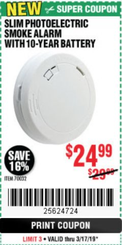 Harbor Freight Coupon SLIM PHOTOELECTRIC SMOKE ALARM WITH 10-YEAR BATTERY Lot No. 70032 Expired: 3/17/19 - $24.99