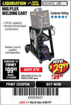 Harbor Freight Coupon MIG/FLUX WELDING CART Lot No. 60790/61316/90305/69340 Expired: 4/30/19 - $29.99