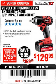 Harbor Freight Coupon 20 VOLT LITHIUM CORDLESS EXTREME TORQUE 3/8 IMPACT WRENCH KIT Lot No. 64197 Expired: 6/23/19 - $129.99