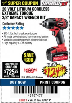 Harbor Freight Coupon 20 VOLT LITHIUM CORDLESS EXTREME TORQUE 3/8 IMPACT WRENCH KIT Lot No. 64197 Valid Thru: 9/30/19 - $124.99