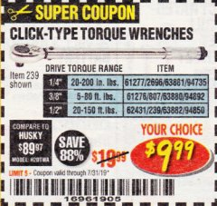 Harbor Freight Coupon CLICK-TYPE TORQUE WRENCHES Lot No. 61277/2696/63881/94735/61276/807/63880/94892/62431/239/63882/94850 Expired: 7/31/19 - $9.99