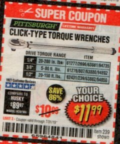 Harbor Freight Coupon CLICK-TYPE TORQUE WRENCHES Lot No. 61277/2696/63881/94735/61276/807/63880/94892/62431/239/63882/94850 Expired: 7/31/19 - $11.99