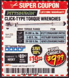 Harbor Freight Coupon CLICK-TYPE TORQUE WRENCHES Lot No. 61277/2696/63881/94735/61276/807/63880/94892/62431/239/63882/94850 Expired: 8/31/19 - $9.99