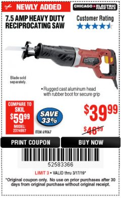 Harbor Freight Coupon 7.5 AMP HEAVY DUTY RECIPROCATING SAW Lot No. 69067 Expired: 3/17/19 - $39.99