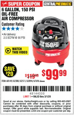 Harbor Freight Coupon 6 GALLON, 150 PSI PROFESSIONAL OIL'FREE AIR COMPRESSOR Lot No. 68149/62380/62511/62894/67696 Expired: 3/1/20 - $99.99