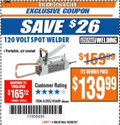 Harbor Freight ITC Coupon 120 VOLT SPOT WELDER Lot No. 61205/45689 Dates Valid: 10/23/18 - 10/30/18 - $139.99