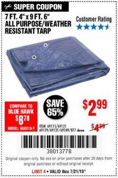 "Harbor Freight Coupon 7' 4"" X 9' 6"" ALL PURPOSE/WEATHER RESISTANT TARP Lot No. 69115/69121/69129/69137/69249/877 Valid: 7/16/19 7/21/19 - $2.99"
