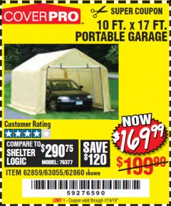 Harbor Freight Coupon 10 FT. X 17FT. PORTABLE GARAGE Lot No. 62859/63055/62860 Valid Thru: 7/14/19 - $169.99