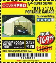 Harbor Freight Coupon 10 FT. X 17FT. PORTABLE GARAGE Lot No. 62859/63055/62860 Valid Thru: 8/5/19 - $169.99
