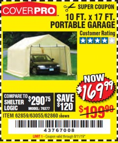 Harbor Freight Coupon 10 FT. X 17FT. PORTABLE GARAGE Lot No. 62859/63055/62860 Valid Thru: 8/11/19 - $169.99