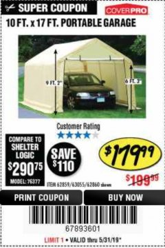Harbor Freight Coupon 10 FT. X 17FT. PORTABLE GARAGE Lot No. 62859/63055/62860 Expired: 5/31/19 - $179.99