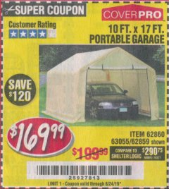 Harbor Freight Coupon 10 FT. X 17FT. PORTABLE GARAGE Lot No. 62859/63055/62860 Valid Thru: 8/24/19 - $169.99