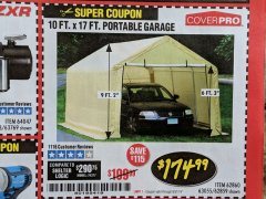 Harbor Freight Coupon 10 FT. X 17FT. PORTABLE GARAGE Lot No. 62859/63055/62860 Expired: 8/31/19 - $174.99