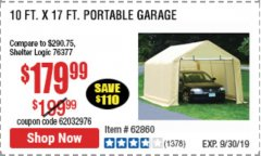 Harbor Freight Coupon 10 FT. X 17FT. PORTABLE GARAGE Lot No. 62859/63055/62860 Expired: 9/30/19 - $179.99